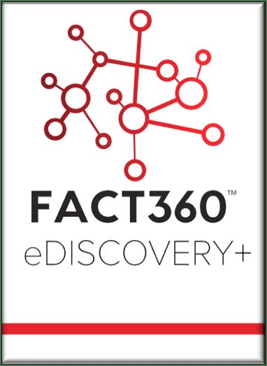 FACT360 eDiscovery+